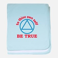TO THINE OWN SELF baby blanket