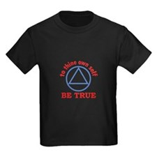 TO THINE OWN SELF T-Shirt