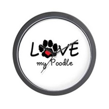 LOVE MY POODLE Wall Clock