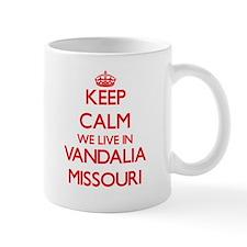 Keep calm we live in Vandalia Missouri Mugs