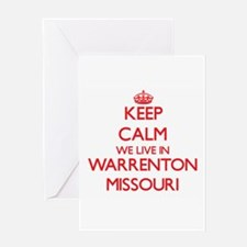 Keep calm we live in Warrenton Miss Greeting Cards