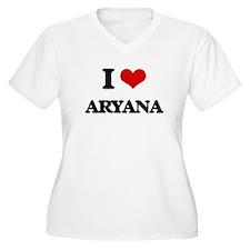 I Love Aryana Plus Size T-Shirt