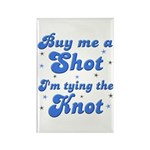 Buy me a shot Rectangle Magnet (100 pack)