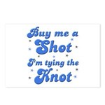 Buy me a shot Postcards (Package of 8)