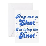 Buy me a shot Greeting Cards (Pk of 10)