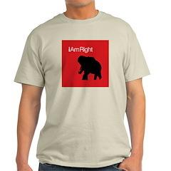 i Am Right. v3 T-Shirt