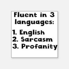 Fluent In 3 Languages Sticker