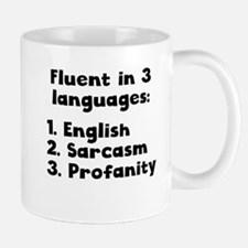 Fluent In 3 Languages Mugs