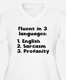 Fluent In 3 Languages Plus Size T-Shirt