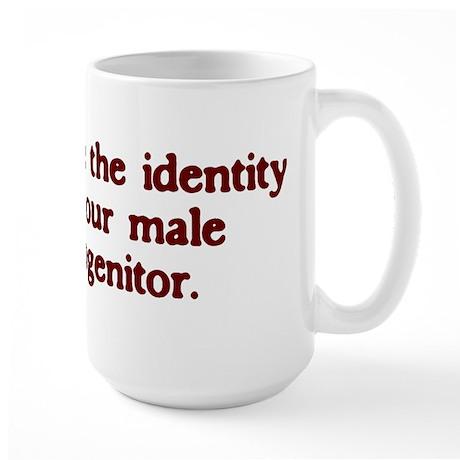 Who's Your Daddy Large Mug