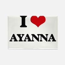 I Love Ayanna Magnets