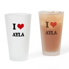 I Love Ayla Drinking Glass