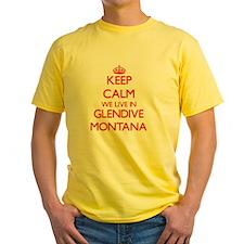 Keep calm we live in Glendive Montana T-Shirt