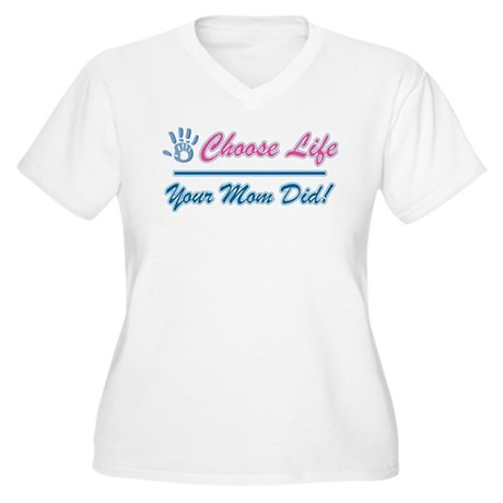 Your Mom Did Women's Plus Size V-Neck T-Shirt