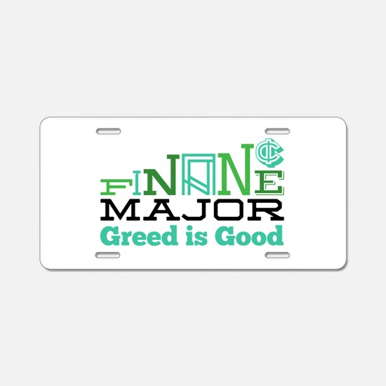Greed Is Good Aluminum License Plate