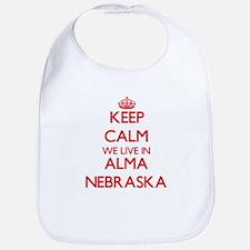 Keep calm we live in Alma Nebraska Bib