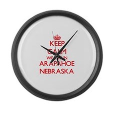 Keep calm we live in Arapahoe Neb Large Wall Clock