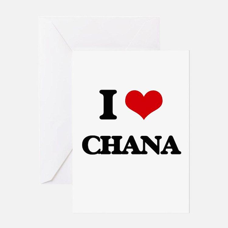I Love Chana Greeting Cards