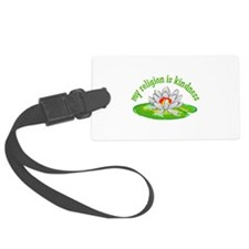 MY RELIGION IS KINDNESS Luggage Tag
