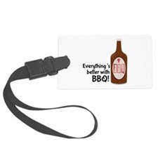Better With BBQ! Luggage Tag