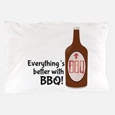 Better With BBQ! Pillow Case