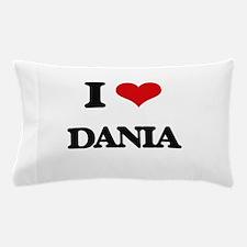 I Love Dania Pillow Case