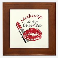 MAKEUP IS MY BUSINESS Framed Tile