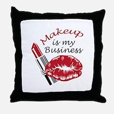 MAKEUP IS MY BUSINESS Throw Pillow