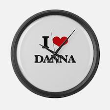 I Love Danna Large Wall Clock