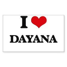 I Love Dayana Decal