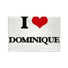 I Love Dominique Magnets