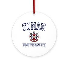 TOMAN University Ornament (Round)