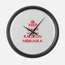 Keep calm we live in Ralston Nebr Large Wall Clock