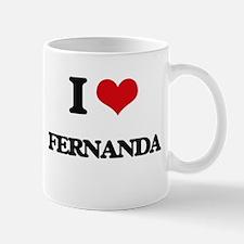 I Love Fernanda Mugs