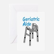 GERIATRIC AIDE Greeting Cards