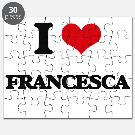 I Love Francesca Puzzle