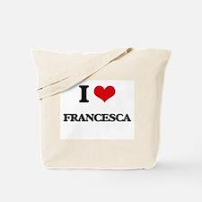 I Love Francesca Tote Bag
