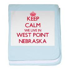 Keep calm we live in West Point Nebra baby blanket