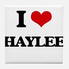 I Love Haylee Tile Coaster