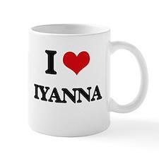 I Love Iyanna Mugs