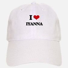I Love Iyanna Baseball Baseball Cap