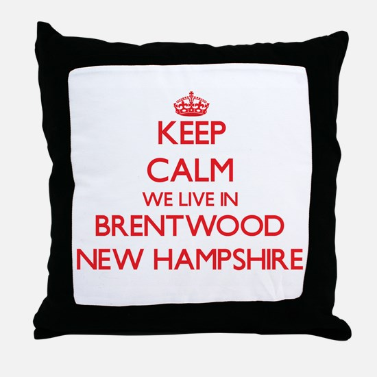 Keep calm we live in Brentwood New Ha Throw Pillow