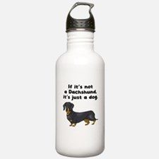 If Its Not A Dachshund Water Bottle