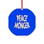 Peace Monger Ornament (Round)