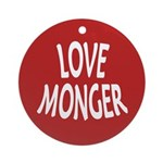 Love Monger Ornament (Round)