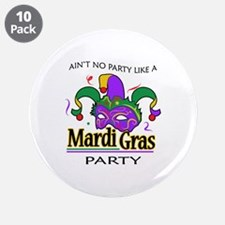 """NO PARTY LIKE MARDI GRAS 3.5"""" Button (10 pack)"""