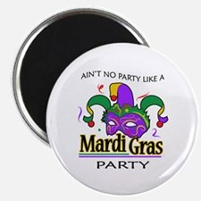 NO PARTY LIKE MARDI GRAS Magnets