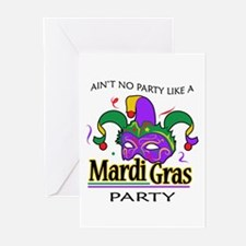 NO PARTY LIKE MARDI GRAS Greeting Cards