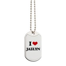 I Love Jazlyn Dog Tags
