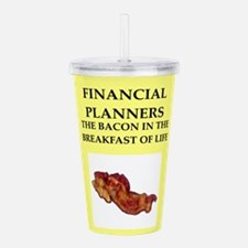 financial planner Acrylic Double-wall Tumbler